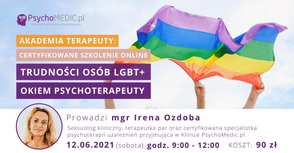 Akademia Terapeuty Trudności osób LGBT+ okiem psychoterapeuty