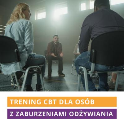 Trening CBT dla osób z zaburzenia odżywiania