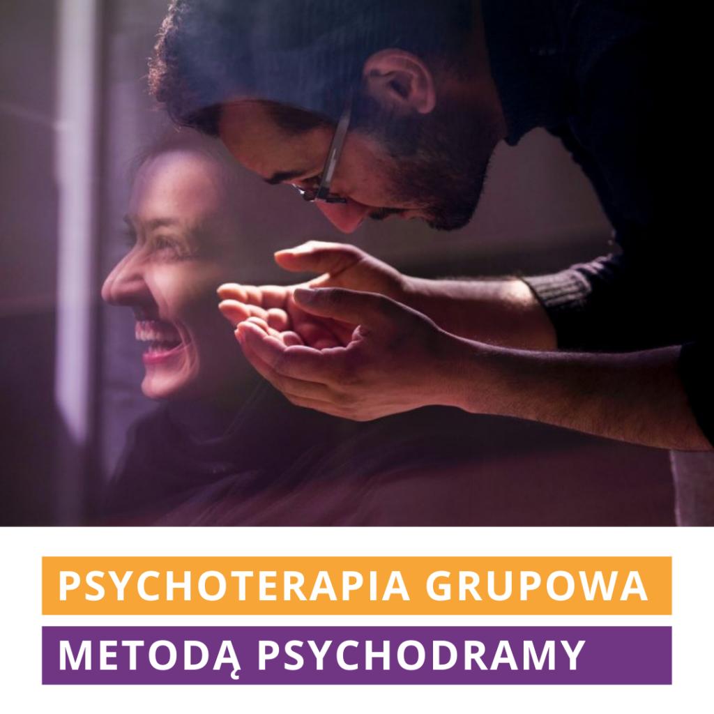 Psychoterapia grupowa metodą psychodramy