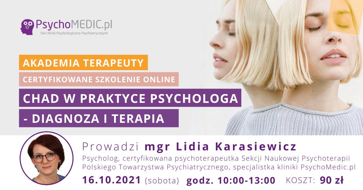 CHAD w praktyce psychologa - diagnoza i terapia Październik