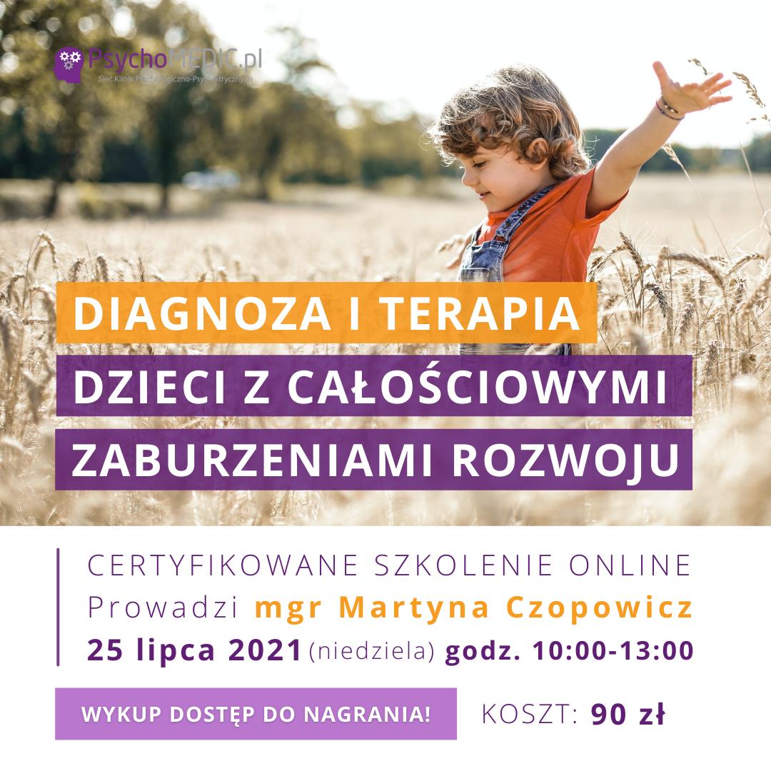 Diagnoza i terapia dzieci z całościowymi zaburzeniami rozwojowymi Akademia Terapeuty