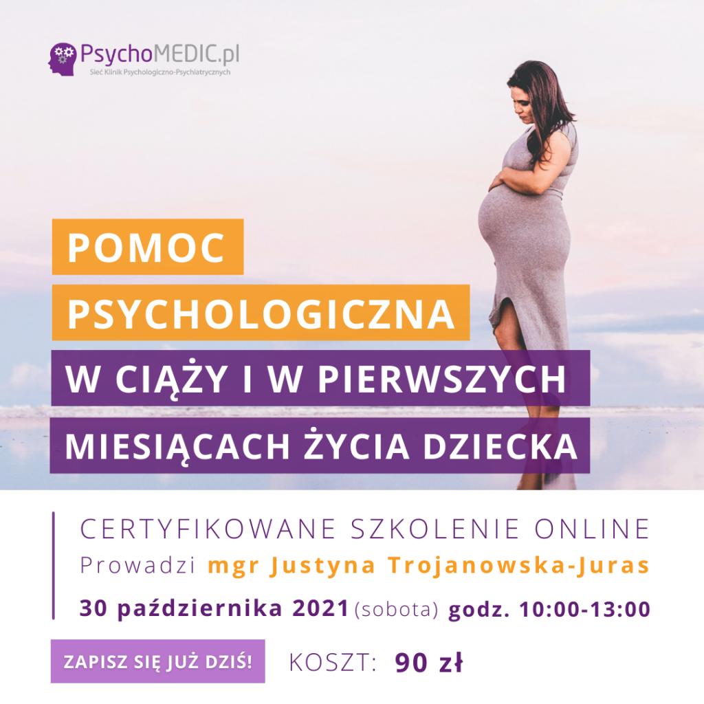 Pomoc psychologiczna w ciąży i w pierwszych miesiącach życia dziecka Akademia Terapeuty Październik